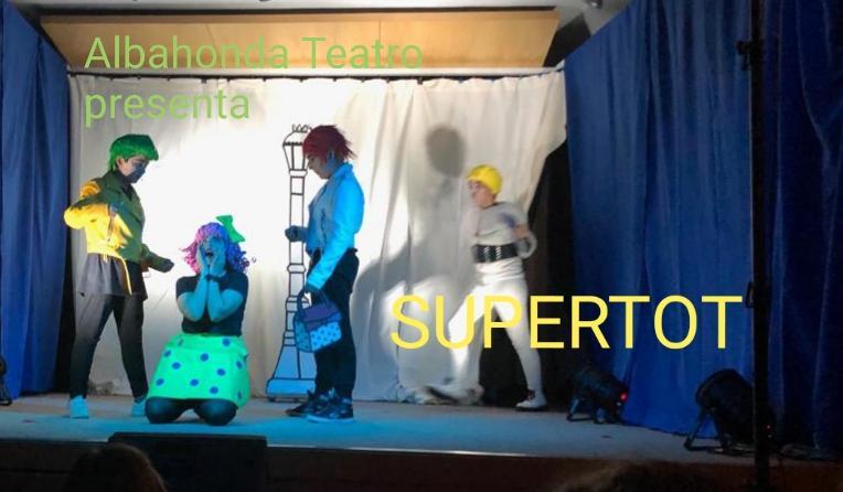 SUPER TOT : El último estreno de Albahonda Teatro
